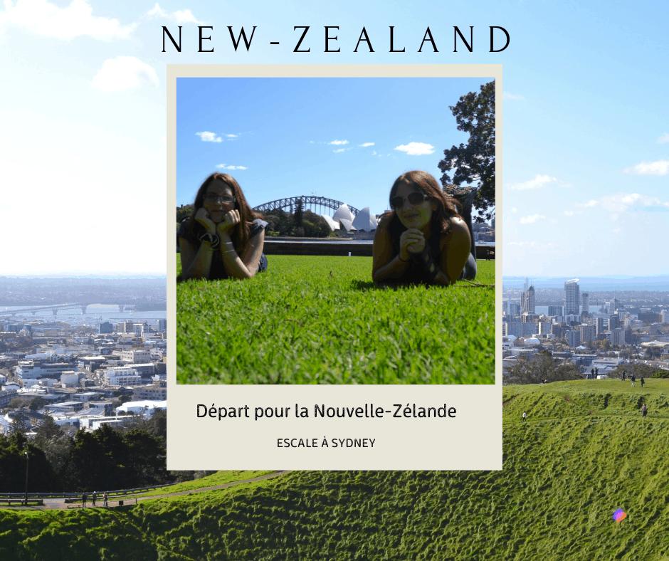 Départ Nouvelle-Zélande