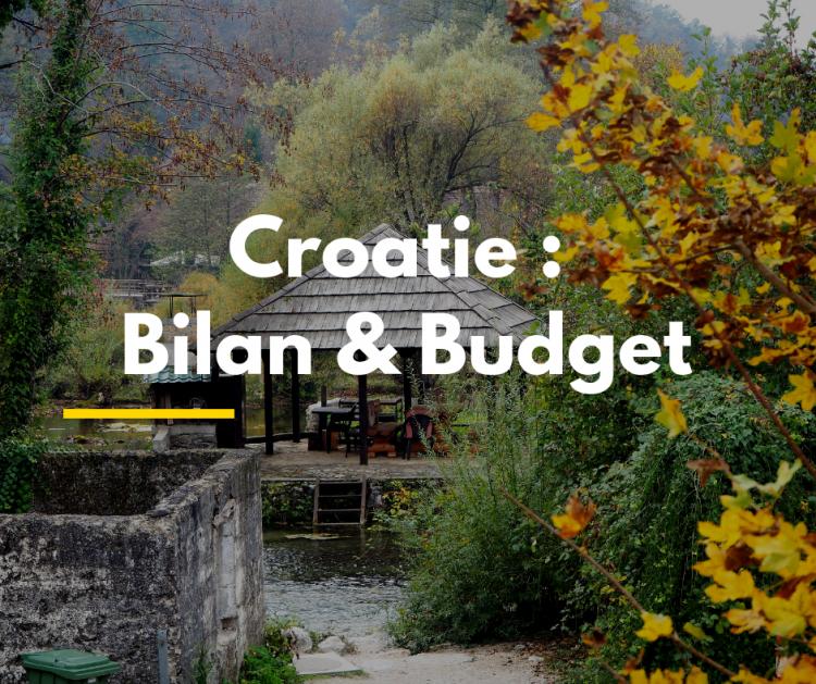 Croatie _ Bilan & Budget