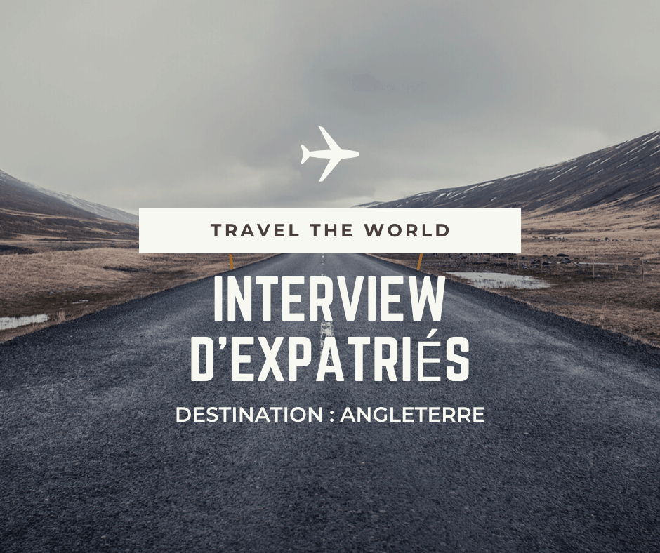 Expatriation en Angleterre