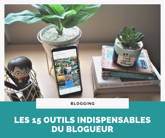 15 outils indispensables du blogueur